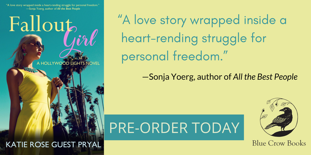 Pre-Order Now! FALLOUT GIRL by Katie Rose Guest Pryal